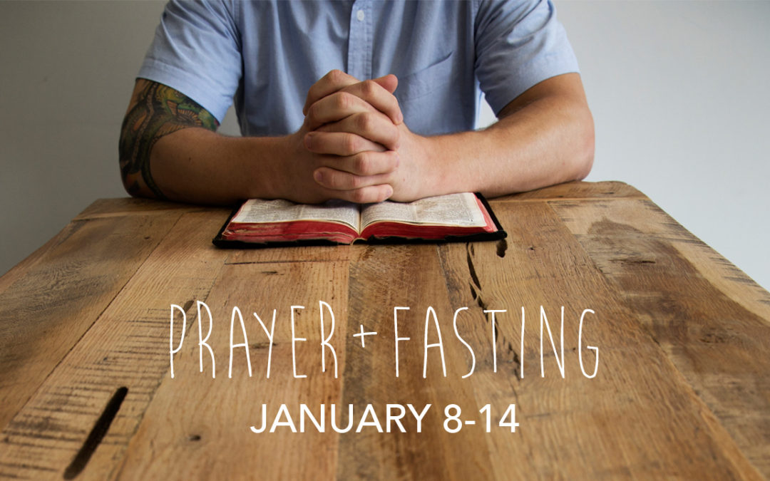 Prayer + Fasting: January 2017