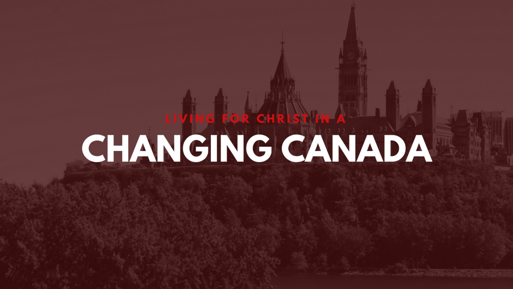 Living for Christ in a Changing Canada Image